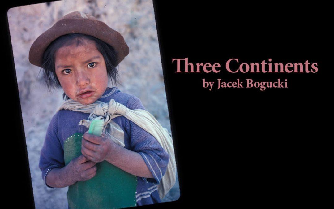 """Three Continents"" Displays Work of Bogucki"