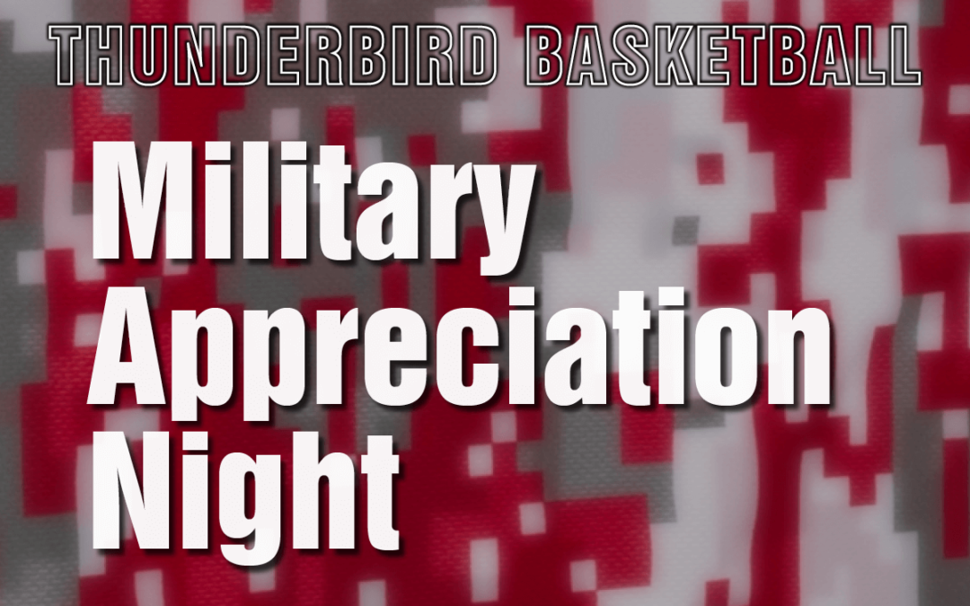 """Military Appreciation Night"" Set for February 13"