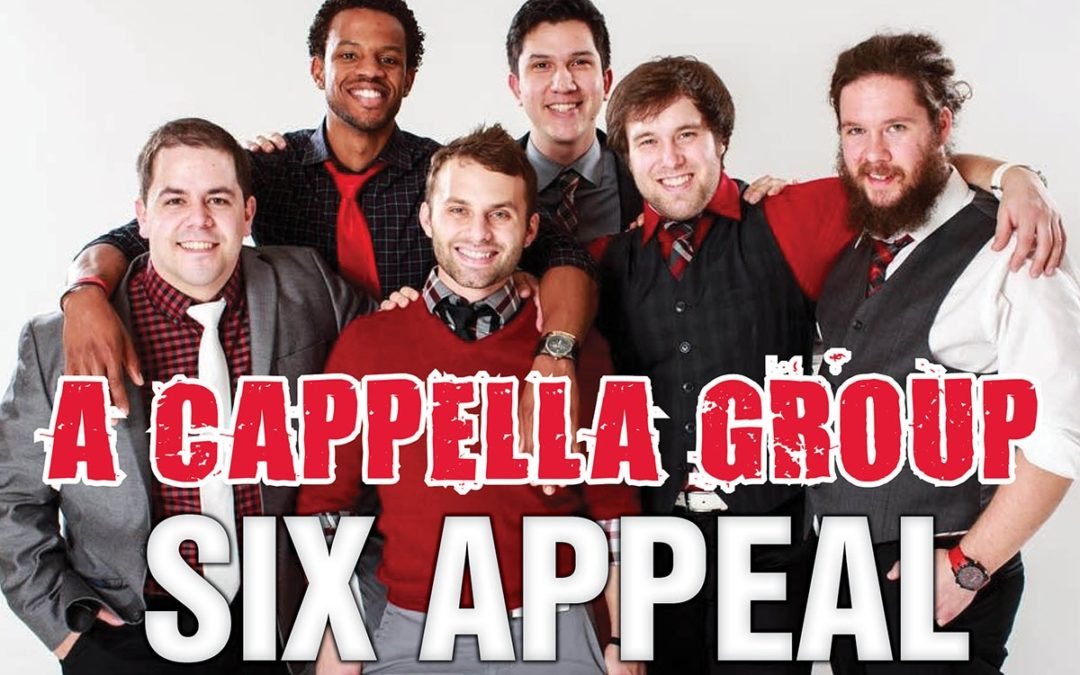 A Cappella Group Six Appeal Vocal Band Performs on Friday