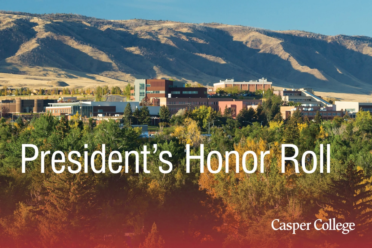 2020 Spring President S Honor Roll At Casper College Announced Casper College