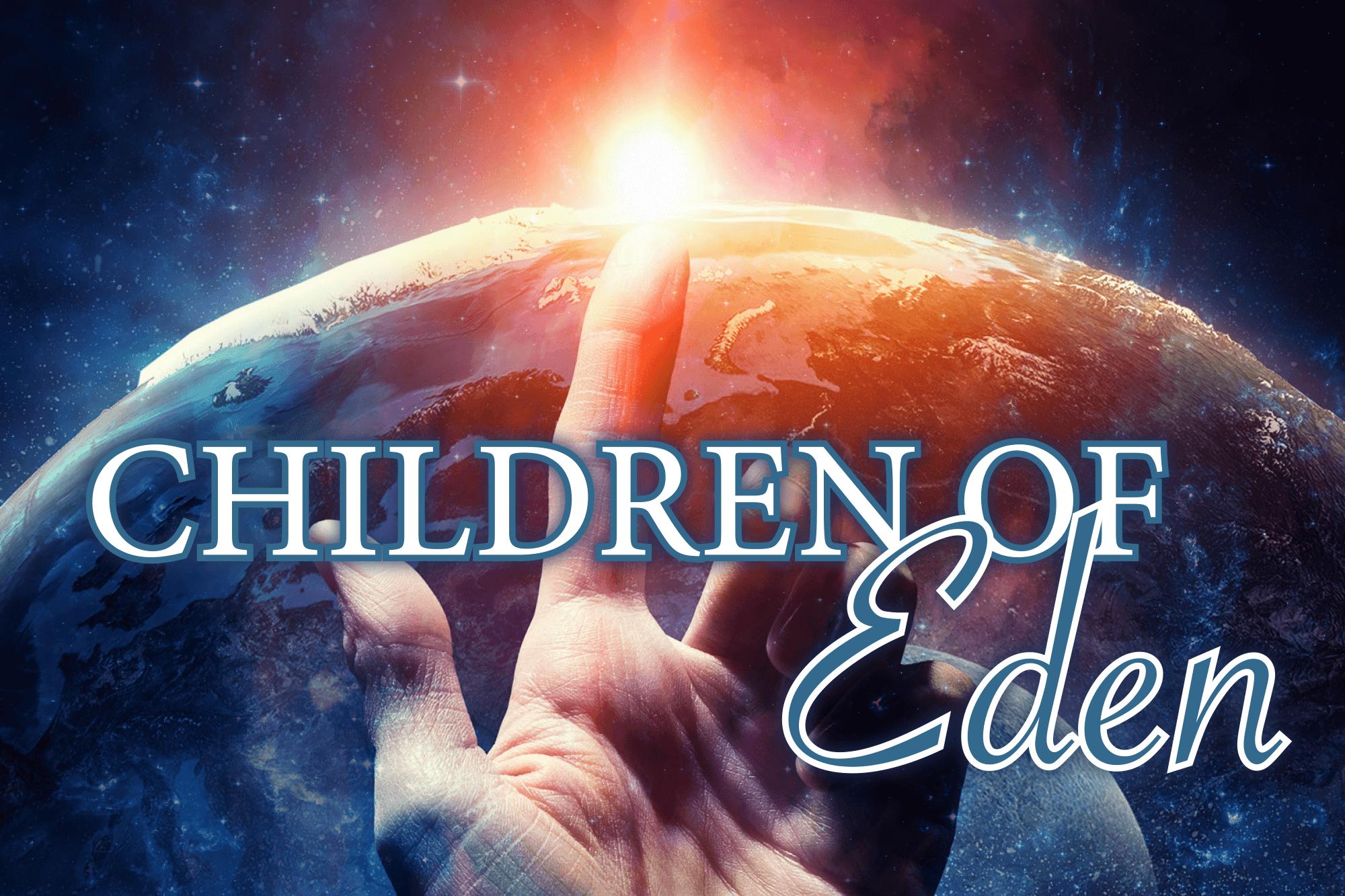 Image of Children of Eden poster art