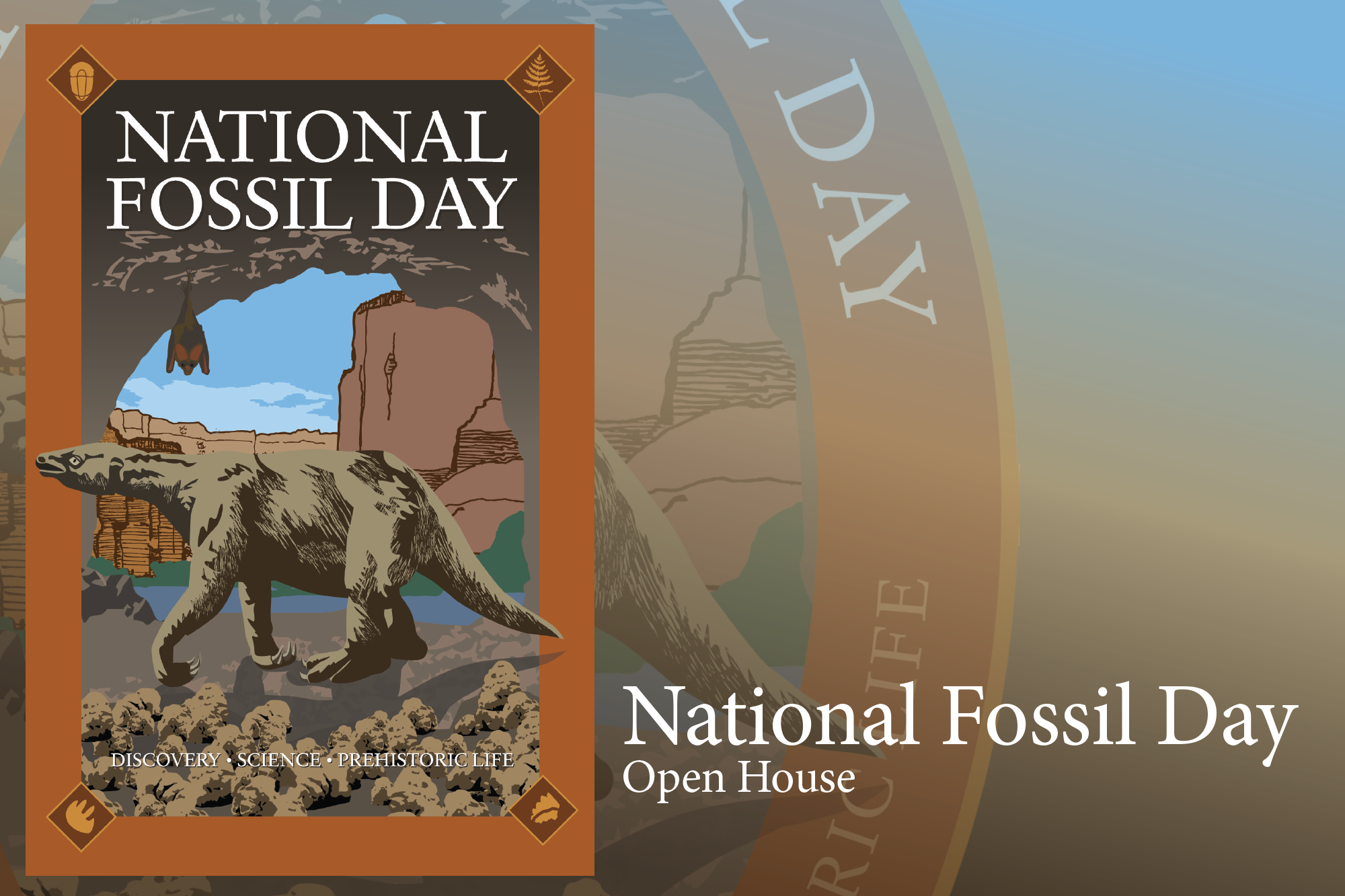 Image of prehistoric sloth with words National Fossil Day Open House