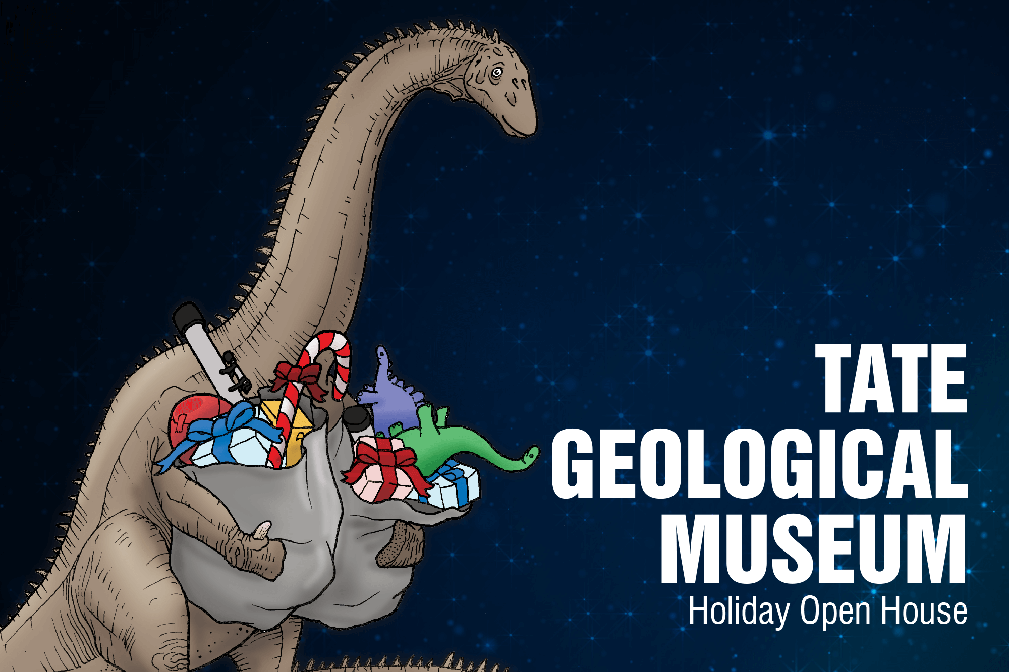 "Image of Santasaurus with the words ""Tate Geological Museum Holiday Open House."""