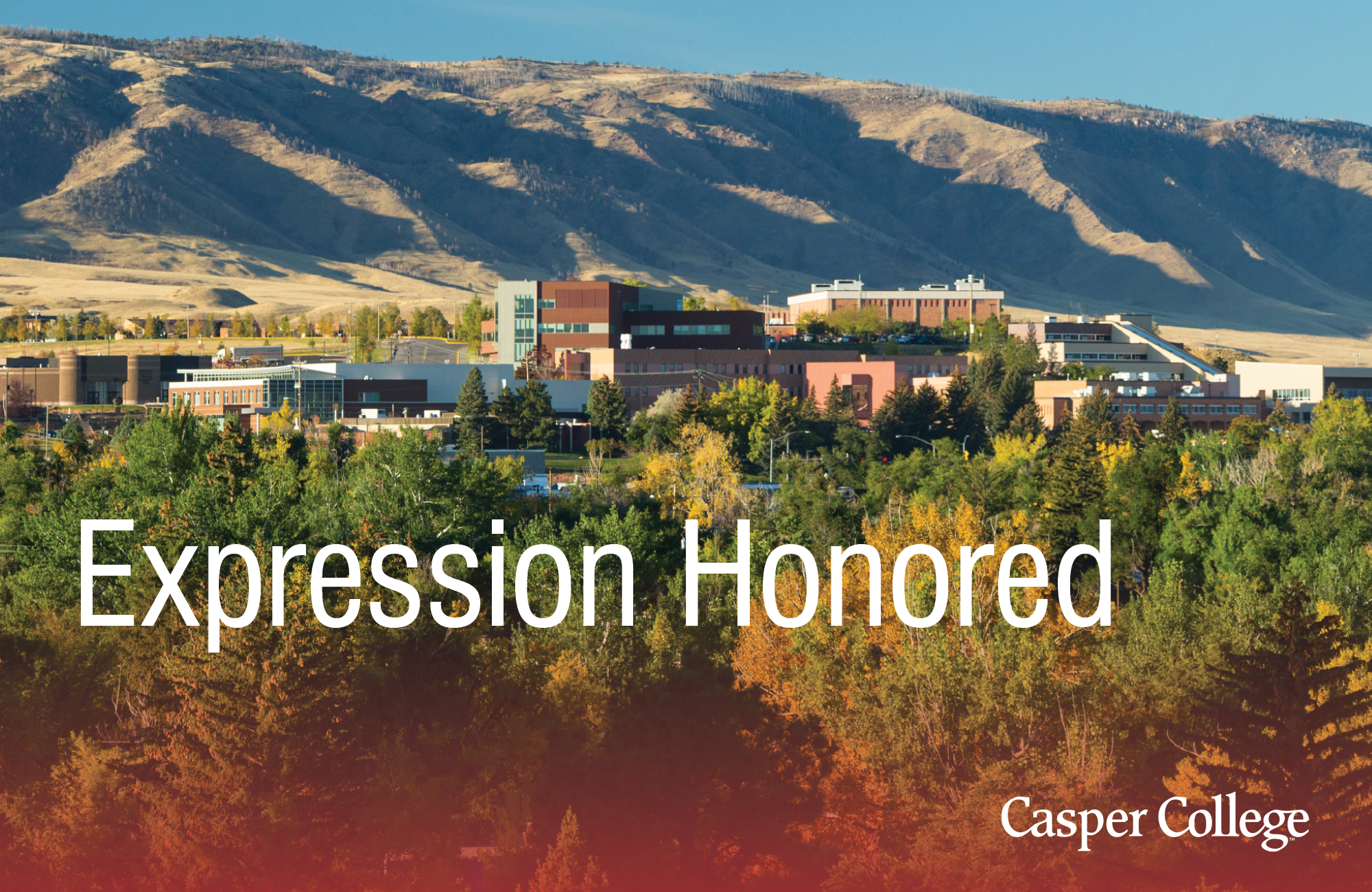 """Image of Casper College campus with the words """"Expression Honored."""""""