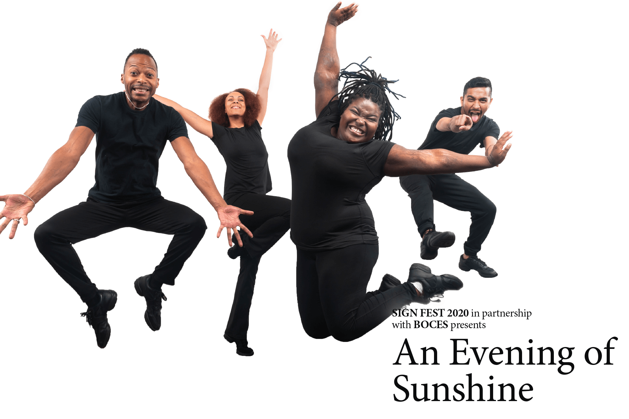 """Photography of four people jumping with the words """"Sign Fest 2020 in partnership with BOCES presnets An Evening of Sunshine."""""""