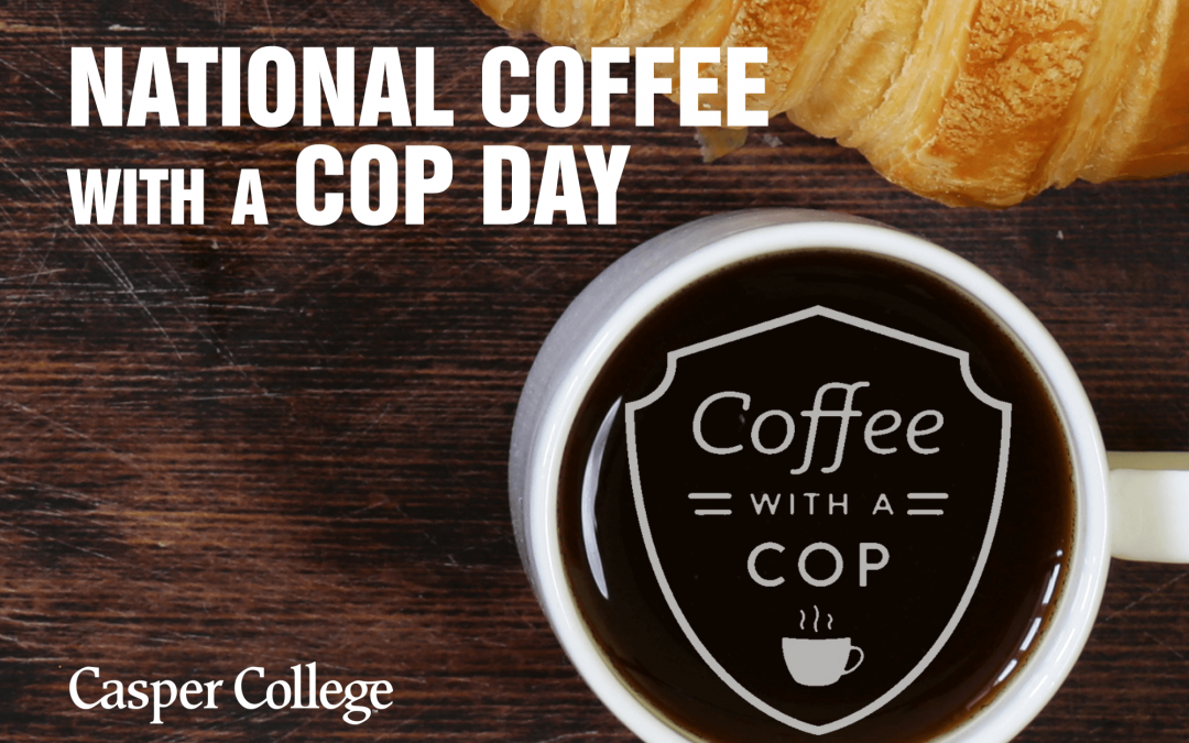 'Coffee with a Cop' Wednesday at Casper College