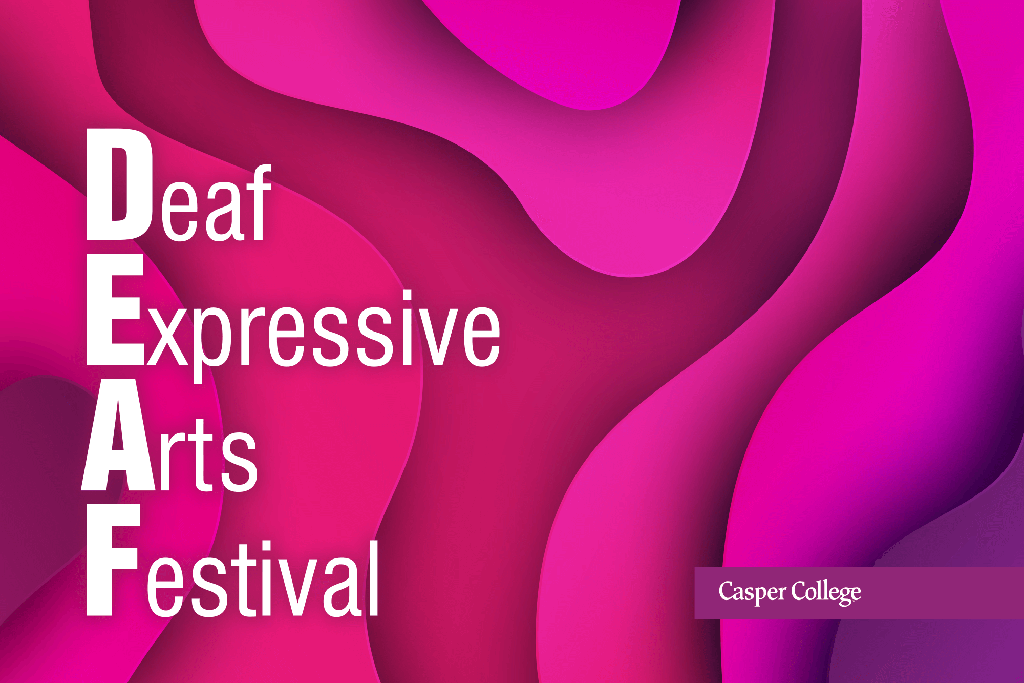 """Pink and red swirls with the words """"Deaf Expressive Arts Festival."""""""