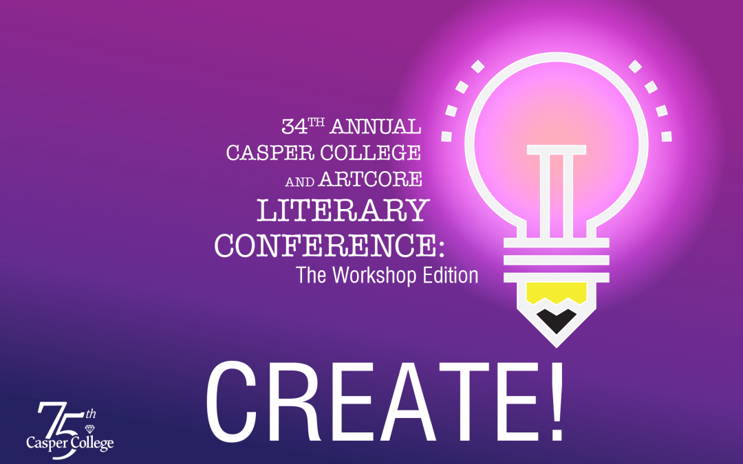 'CREATE' theme of 34th Annual Casper College Literary Conference