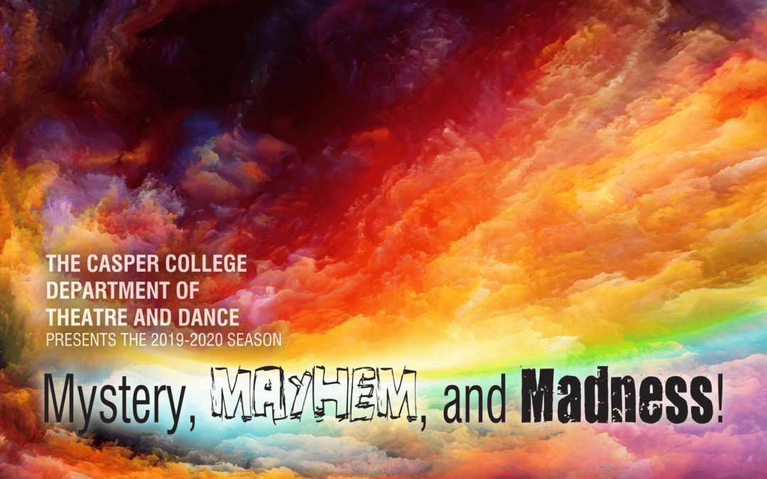 2019-2020 theater season features 'Mystery, Mayhem, and Madness!'